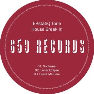 EKstatiQ Tone - House Break In EP