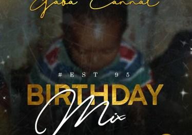 Gaba Cannal - #Est95 Birthday Mix