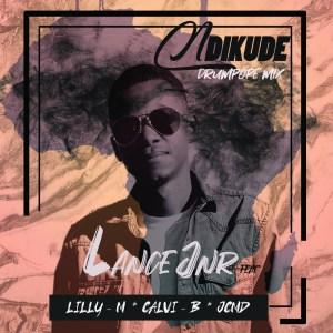 Lance Jnr feat. Calvi B, Lilly M, JCMD - Ndikude (DrumPope Mix)