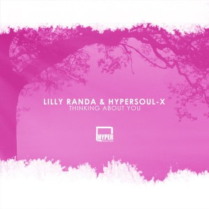 Lilly Randa & HyperSOUL-X - Thinking About You (Afro Mix)