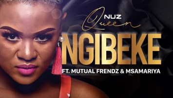 Nuz Queen - Ngibeke (feat. Mutual Frendz & Msamariya), new gqom music, gqom songs, gqom 2019 download, gqom mp3 download, new sa gqom, south african gqom music