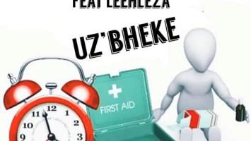 TeamMosha x Kabza De Small feat. Leehleza - U'zbheke