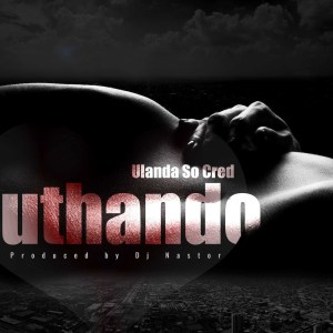 Ulanda Socred & Dj Nastor - Uthando, durban house music, latest house music tracks, dance music, latest sa house music, new music releases, web music player,