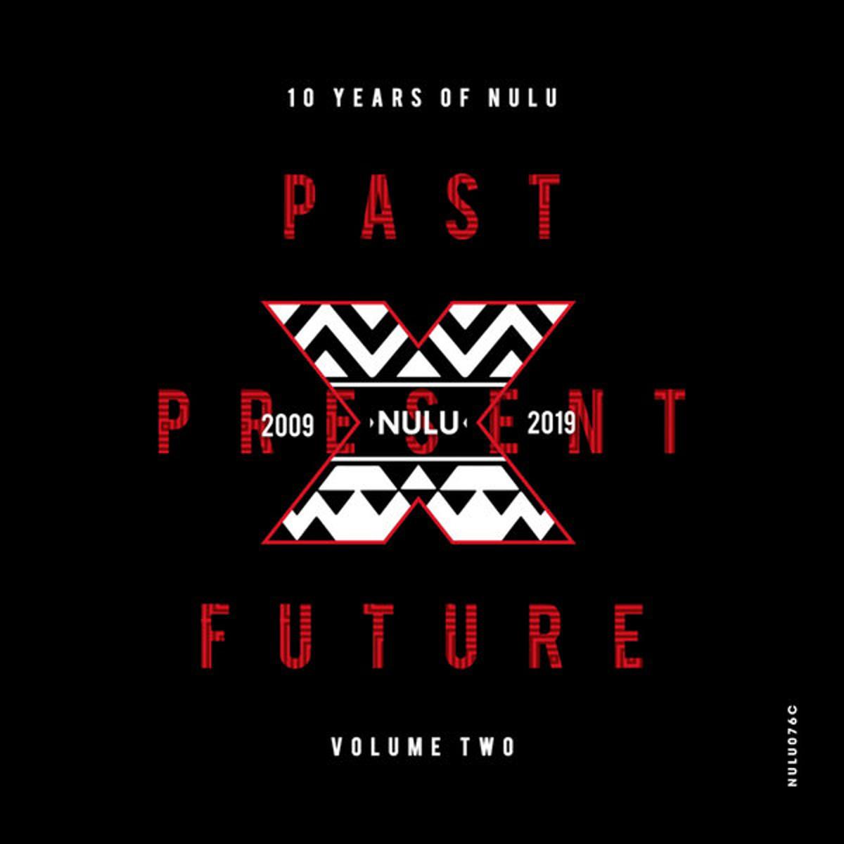 10 Years of NuLu - Vol. 02