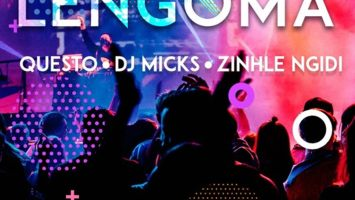 Dj Questo, Dj Micks & Zinhle Ngidi - Lengoma, new gqom music, dance music, afro house 2019, latest sa music, south african gqom, gqom songs, afrohouse mp3