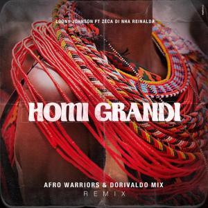 Loony Johnson - Homi Grandi (Afro Warriors & Dorivaldo Mix Remix)