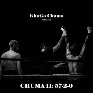 Khutšo Chuma - Chuma II: 57​-​2​-​0, deep house sounds, new deep house music, sa deep house, deephouse songs, south african deep house mp3 download