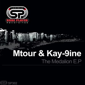 Mtour & Kay-9ine - The Medalion E.P