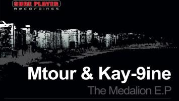 Mtour, Kay-9ine - The Medalion E.P