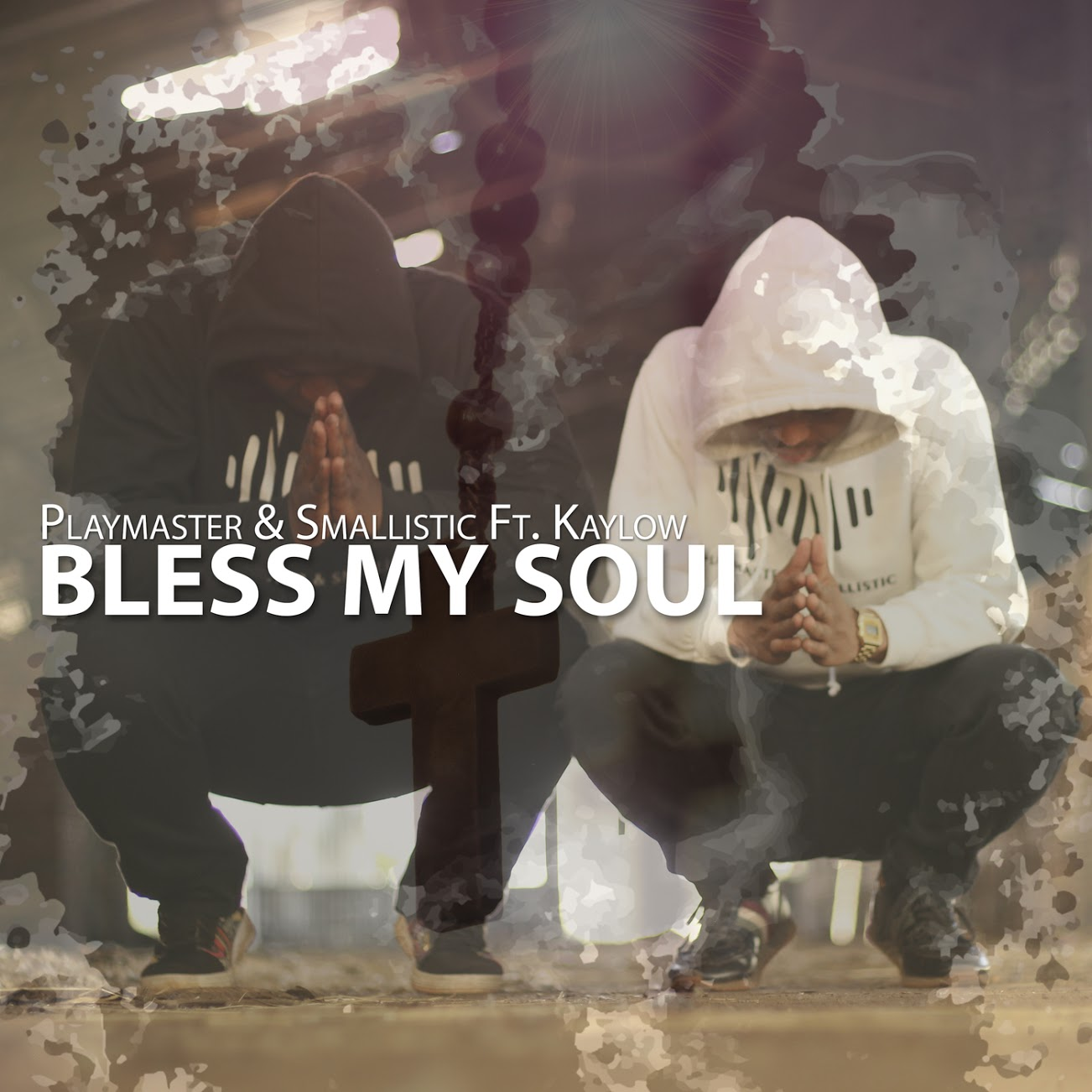PlayMaster Bless My Soul - Smallistic & Playmaster – Bless My Soul (feat. Kaylow)