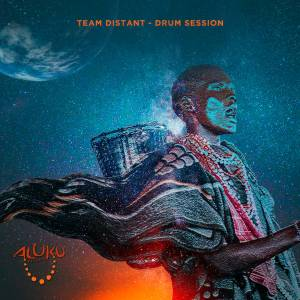 Team Distant - Drum Session