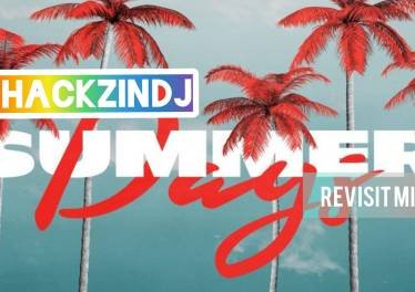 ThackzinDJ - Summer Days (Revisit Mix)