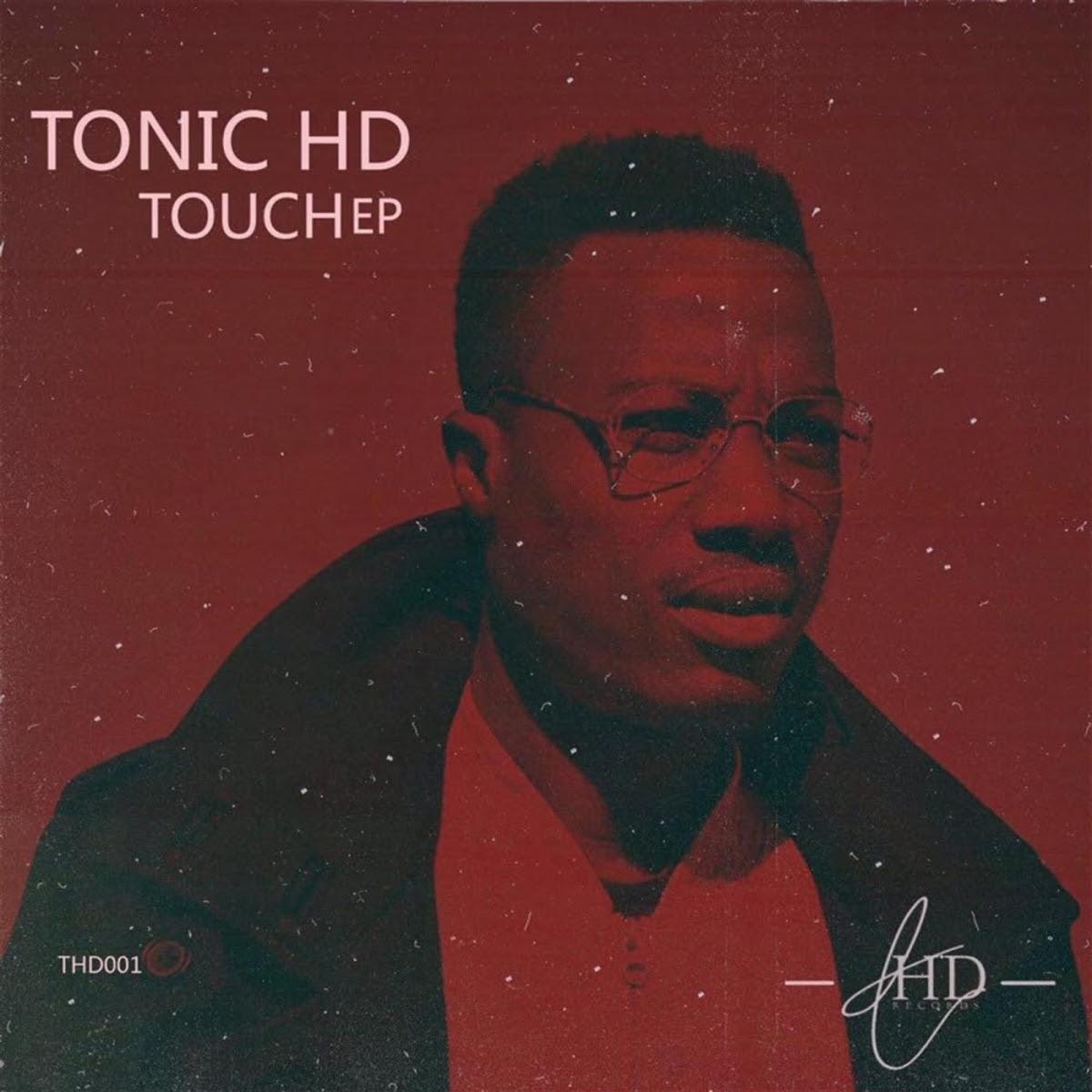 TonicHD Touch EP - EP:TonicHD – Touch