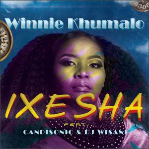 Winnie Khumalo - Ixesha (feat. Candisonic & Dj Wisani), latest south african music, new sa music, latest afro house, mzansi music, afrohouse songs, house music download, dance music