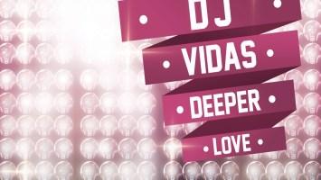 DJ Vidas - Deeper Love EP