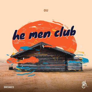 OU - He Men Club EP