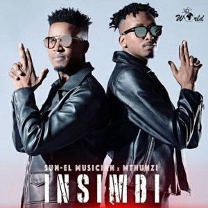 Sun-El Musician & Mthunzi - Insimbi (Extended Mix), latest south african music, latest sa music, latest afro house music, afro house mp3 download, new afro house music, afro house 2019, mzansi music