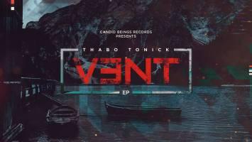 Thabo Tonick - Vent E.P