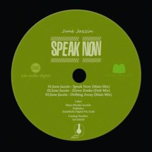 June Jazzin - Speak Now (Main Mix)