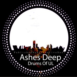 AshesDeep - Drums Of UL (feat. Horisani De Healer)