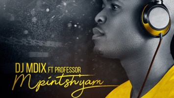 Dj Mdix - Mpintshi Yam (feat. Professor), latest sa afro house, afro house 2019, sa music, afro house 2019, south african afro house songs