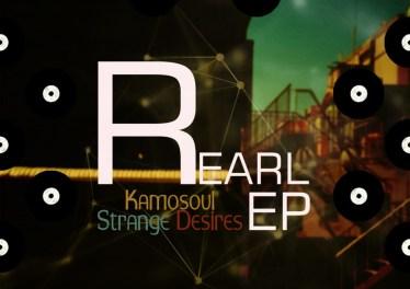 Kamosoul - Strange Desires EP