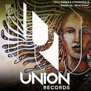 Lilly Randa & HyperSOUL-X - Always up, Never Down (Main Mix)