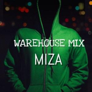 Miza - Warehouse Mix