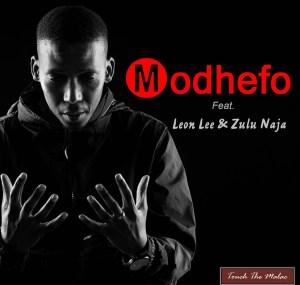 Touch The Malac - Modhefo (feat. Leon Lee & Zulu Naja)