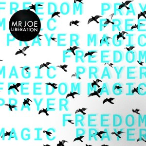 Mr Joe - Liberation EP