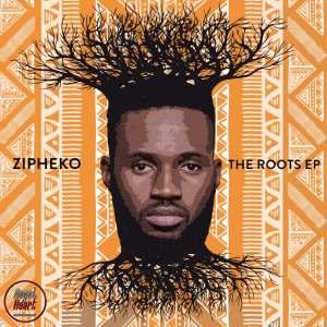 ZiPheko - The Roots EP