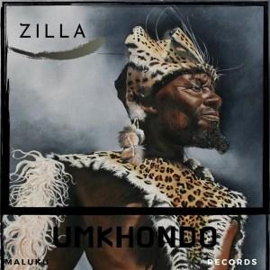 Zilla - Umkhondo