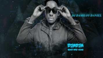 Dj Damiloy Daniel - DjaDja (Remix)