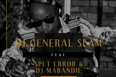 Dj General Slam - Ilobola (feat. Spet Error & DJ Mabandie)