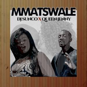 Dj Sunco & Queen Jenny - Koko Mmatswale