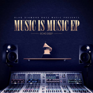 Echo Deep - Music Is Music EP, latest house music, deep house tracks, house music download, club music, afro house music, new house music south africa, afro deep house