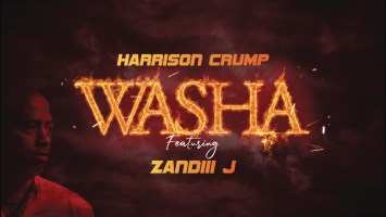 Harrison Crump - Washa (feat. Zandiii J)