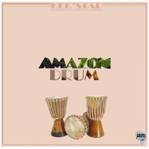 Kek'Star - Amazon Drum