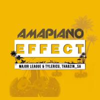 Major League, TylerICU & ThabzinSA - AmaPiano Effect EP