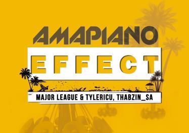Major League, TylerICU & ThabzinSA - AmaPiano Effect EP, NEW amapiano music, amapiano mp3 download, amapiano 2019, south africa amapiano songs