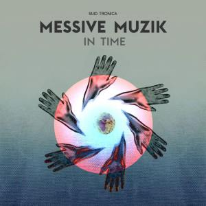 Messive Muzik - In Time EP