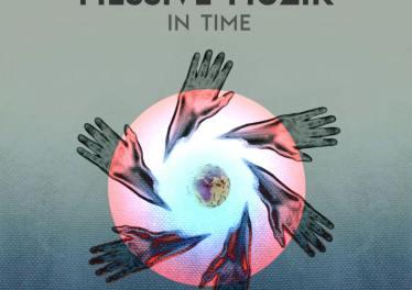 Messive Muzik - In Time EP