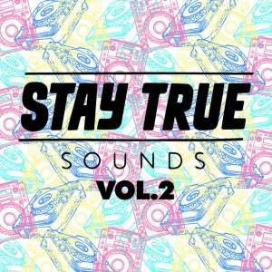 Stay True Sounds Vol.2 - Compiled by Kid Fonque, new deep house music, deep house 2019, house music download, latest sa music, south african deep house music, deep house sounds, afro deep house