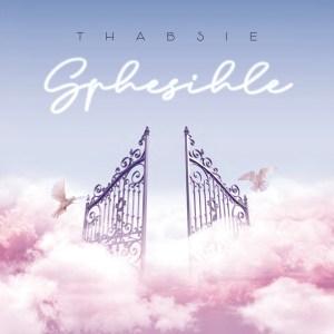 Thabsie - Sphesihle (feat. Mthunzi)