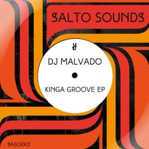 Dj Malvado - Kinga Groove EP