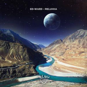 Ed-Ward - Meluhha (Original Mix), new afro house music, afro house 2020, house music download