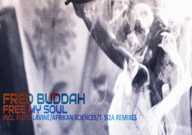 Fred Buddah - Free My Soul EP