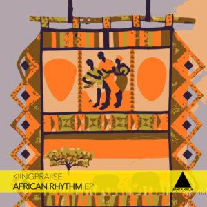 KiingPraiise - African Rhythm EP