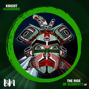 Knight Warriors, Typical SA & M-Tonic - The Rise Of Elements EP