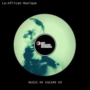 La-African Musique - Music My Escape EP